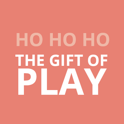 Ho Ho Ho - The gift of play